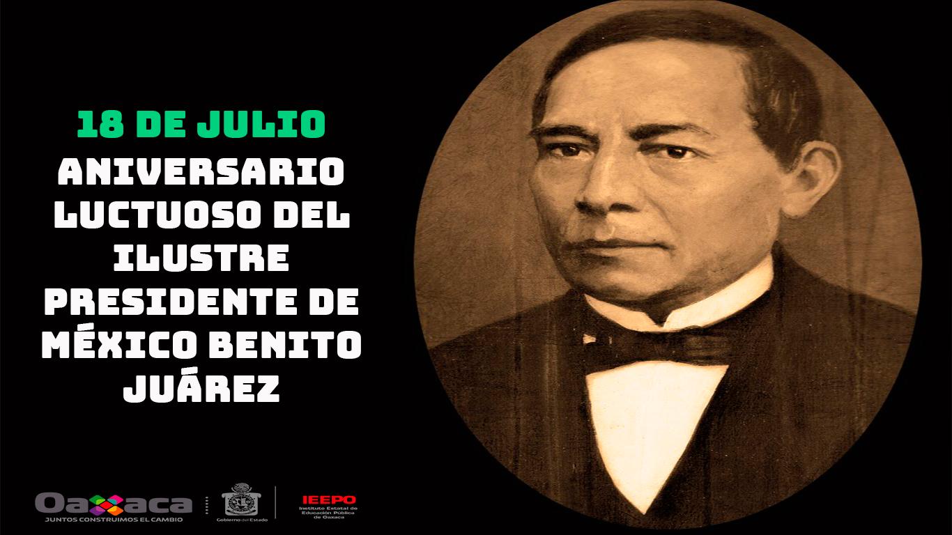 Aniversario de la muerte de Benito Juárez.